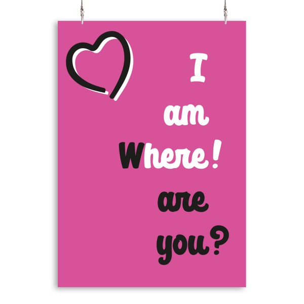 "Poster ""I am Where are you"""